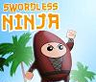 Ninja Swordless
