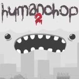 Human Chop 2